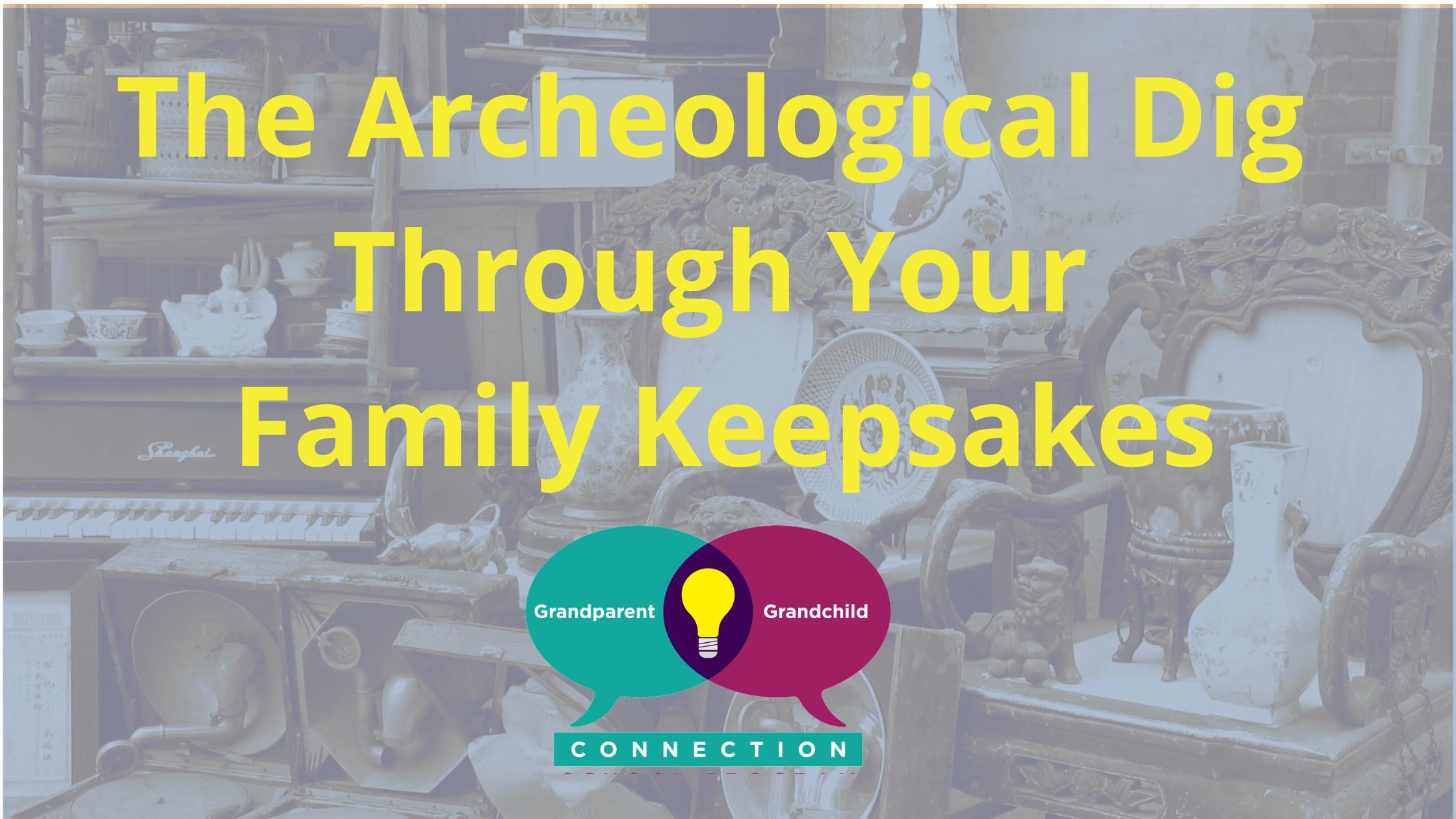 Family Keepsakes